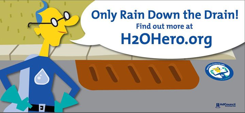 Only Rain Down the Drain! Find out more at H2OHero.org