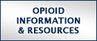 Opioid Information & Resources
