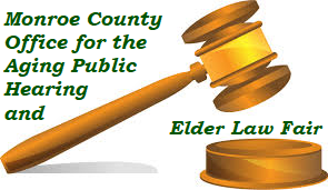 Monroe County Office for the Aging Public Hearing and Elder Law Fair