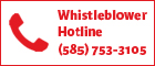 Whistleblower Hotline (585) 753-3105